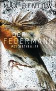 Cover-Bild zu Der Federmann (eBook) von Bentow, Max