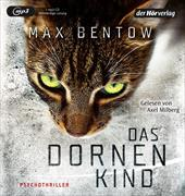 Cover-Bild zu Das Dornenkind von Bentow, Max