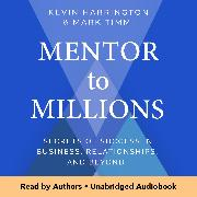 Cover-Bild zu Harrington, Kevin: Mentor to Millions (Audio Download)