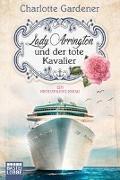 Cover-Bild zu Lady Arrington und der tote Kavalier von Gardener, Charlotte