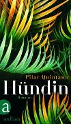 Cover-Bild zu Hündin von Quintana, Pilar