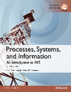 Cover-Bild zu Processes, Systems, and Information: An Introduction to MIS, Global Edition von Kroenke, David