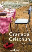 Cover-Bild zu Granada Grischun von Ganzoni, Romana