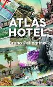 Cover-Bild zu Atlas Hotel von Pellegrino, Bruno