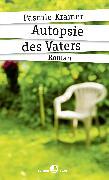 Cover-Bild zu Autopsie des Vaters (eBook) von Pascale, Kramer,