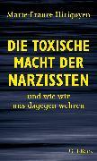 Cover-Bild zu Die toxische Macht der Narzissten von Hirigoyen, Marie-France