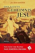 Cover-Bild zu Das letzte Geheimnis Jesu von Dos Santos, J.R.
