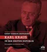 Cover-Bild zu Prager, Katharina: Karl Kraus in der ersten Republik