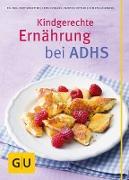 Cover-Bild zu Kindgerechte Ernährung bei ADHS (eBook) von Kittler, Martina