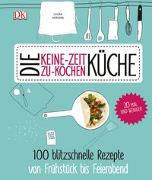 Cover-Bild zu Die Keine-Zeit-zu-Kochen-Küche von Herring, Laura