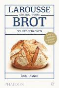 Cover-Bild zu Larousse-Das Buch vom Brot von Kayser, Eric