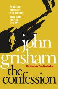 Cover-Bild zu The Confession von Grisham, John