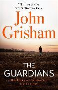 Cover-Bild zu The Guardians von Grisham, John