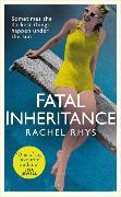 Cover-Bild zu Fatal Inheritance von Rhys, Rachel