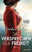 Cover-Bild zu Das Versprechen der Freiheit von Rhys, Rachel