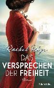 Cover-Bild zu Das Versprechen der Freiheit (eBook) von Rhys, Rachel