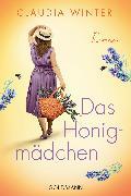 Cover-Bild zu Das Honigmädchen (eBook) von Winter, Claudia