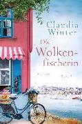 Cover-Bild zu Die Wolkenfischerin von Winter, Claudia