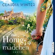 Cover-Bild zu Das Honigmädchen (Audio Download) von Winter, Claudia