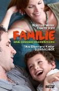 Cover-Bild zu Familie. Eine Gebrauchsanweisung (eBook) von Winter, Reinhard