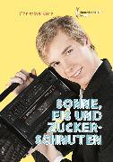 Cover-Bild zu Kurz, Christian: Sonne, Eis und Zuckerschnuten (eBook)