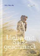 Cover-Bild zu Förster, Peter: Liebe mit Salzgeschmack (eBook)