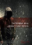 Cover-Bild zu Kurz, Christian: Der Schatten eines unbewaffneten Mannes (eBook)