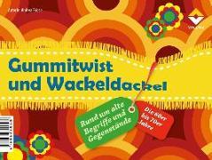 Cover-Bild zu Gummitwist und Wackeldackel