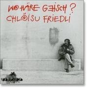 Cover-Bild zu Friedli Chlöisu: Wohäre geisch?