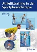 Cover-Bild zu Kadlec, Daniel (Hrsg.): Athletiktraining in der Sportphysiotherapie