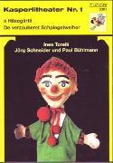Cover-Bild zu Teil 1: 1 Häxeg./Verz.Spweih. - Kasperlitheater