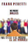 Cover-Bild zu No More Bullies von Peretti, Frank E.