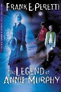 Cover-Bild zu The Legend Of Annie Murphy von Peretti, Frank E.