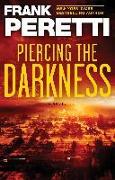 Cover-Bild zu Piercing the Darkness (eBook) von Peretti, Frank