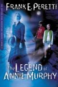 Cover-Bild zu Legend Of Annie Murphy (eBook) von Peretti, Frank E.