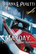 Cover-Bild zu Mayday at Two Thousand Five Hundred (eBook) von Peretti, Frank E.