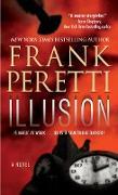 Cover-Bild zu Illusion (eBook) von Peretti, Frank