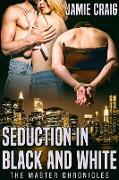 Cover-Bild zu Seduction in Black and White (eBook) von Craig, Jamie