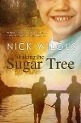Cover-Bild zu Shaking the Sugar Tree (eBook) von Wilgus, Nick