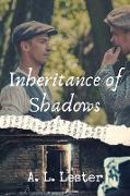 Cover-Bild zu Inheritance of Shadows (eBook) von Lester, A. L.