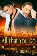 Cover-Bild zu All That You Do (eBook) von Craig, Jamie