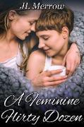 Cover-Bild zu Feminine Flirty Dozen (eBook) von Merrow, Jl