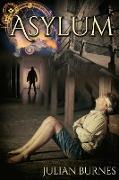 Cover-Bild zu Asylum (eBook) von Burnes, Julian