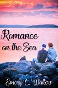 Cover-Bild zu Romance on the Sea (eBook) von Walters, Emery C.