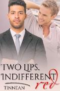 Cover-Bild zu Two Lips, Indifferent Red (eBook) von Tinnean