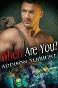Cover-Bild zu When Are You? (eBook) von Albright, Addison