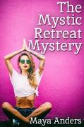 Cover-Bild zu Mystic Retreat Mystery (eBook) von Anders, Maya