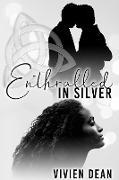 Cover-Bild zu Enthralled in Silver (eBook) von Dean, Vivien