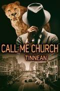 Cover-Bild zu Call Me Church (eBook) von Tinnean