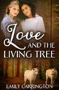 Cover-Bild zu Love and the Living Tree (eBook) von Carrington, Emily